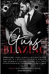 Guns Blazing Kindle Edition