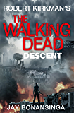 The Walking Dead: Descent (The Governor Series)