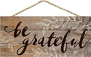 P. Graham Dunn Be Grateful Distressed 5 x 10 Wood Plank Design Hanging Sign