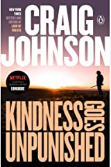 Kindness Goes Unpunished: A Longmire Mystery (Walt Longmire Mysteries Book 3) Kindle Edition