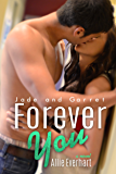 Forever You (The Jade Series Book 5)