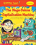Grammar Tales: The Mega-Deluxe Capitalization Machine