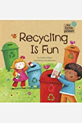 Recycling Is Fun (My Little Planet) Kindle Edition