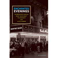Enchanted Evenings: The Broadway Musical from 'Show Boat' to Sondheim and Lloyd Webber book cover