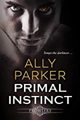 Primal Instinct: A Paranormal Shifter Romance (Prowlers Book 1) Kindle Edition