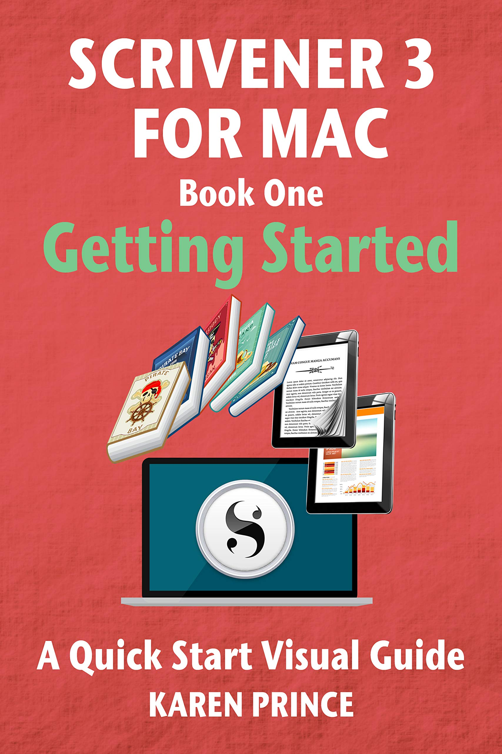 Scrivener 3 For Mac  Getting Started  Scrivener Quick Start Visual Guides   English Edition