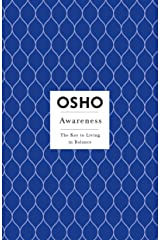 Awareness: The Key to Living in Balance (Osho Insights for a New Way of Living) Kindle Edition