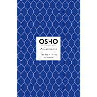Awareness: The Key to Living in Balance (Osho Insights for a New Way of Living) (English Edition)