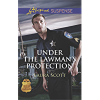 Under the Lawman's Protection (SWAT: Top Cops Book