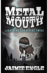 Metal Mouth: Lightning Can Strike Twice Kindle Edition