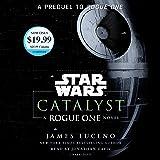 Catalyst (Star Wars): A Rogue One Novel (Star Wars: Rogue One)