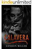 Calavera. (Den of Mercenaries Book 4)