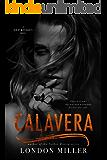 Calavera. (Den of Mercenaries Book 4)