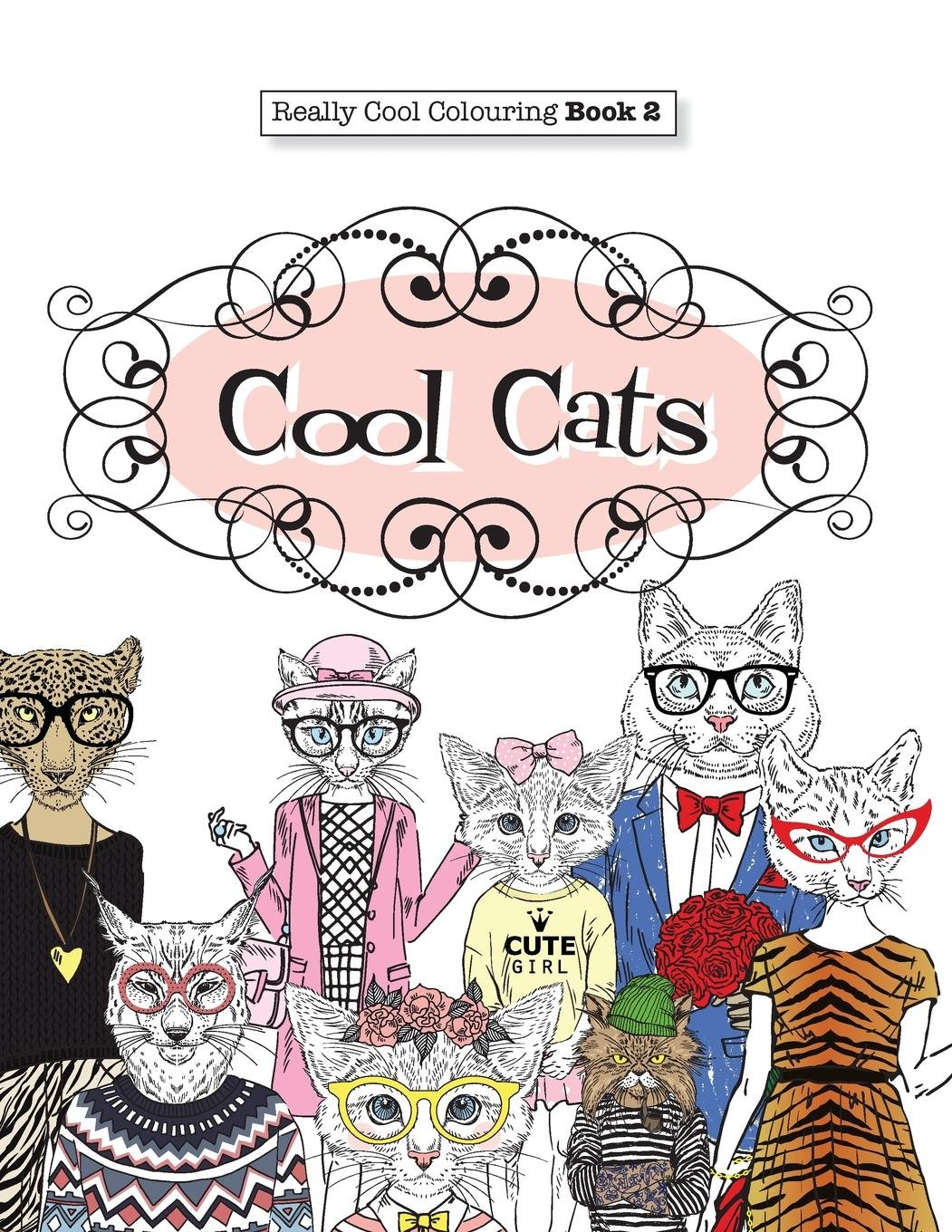 Really COOL Colouring Book 2: Cool Cats (Really COOL Colouring Books)