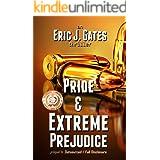 Pride & Extreme Prejudice: prequel to Outsourced / Full Disclosure