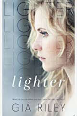 Lighter (Begin Again Duet Book 1) Kindle Edition
