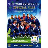 The 2018 Ryder Cup Official Film and Behind the Scenes [Reino Unido]
