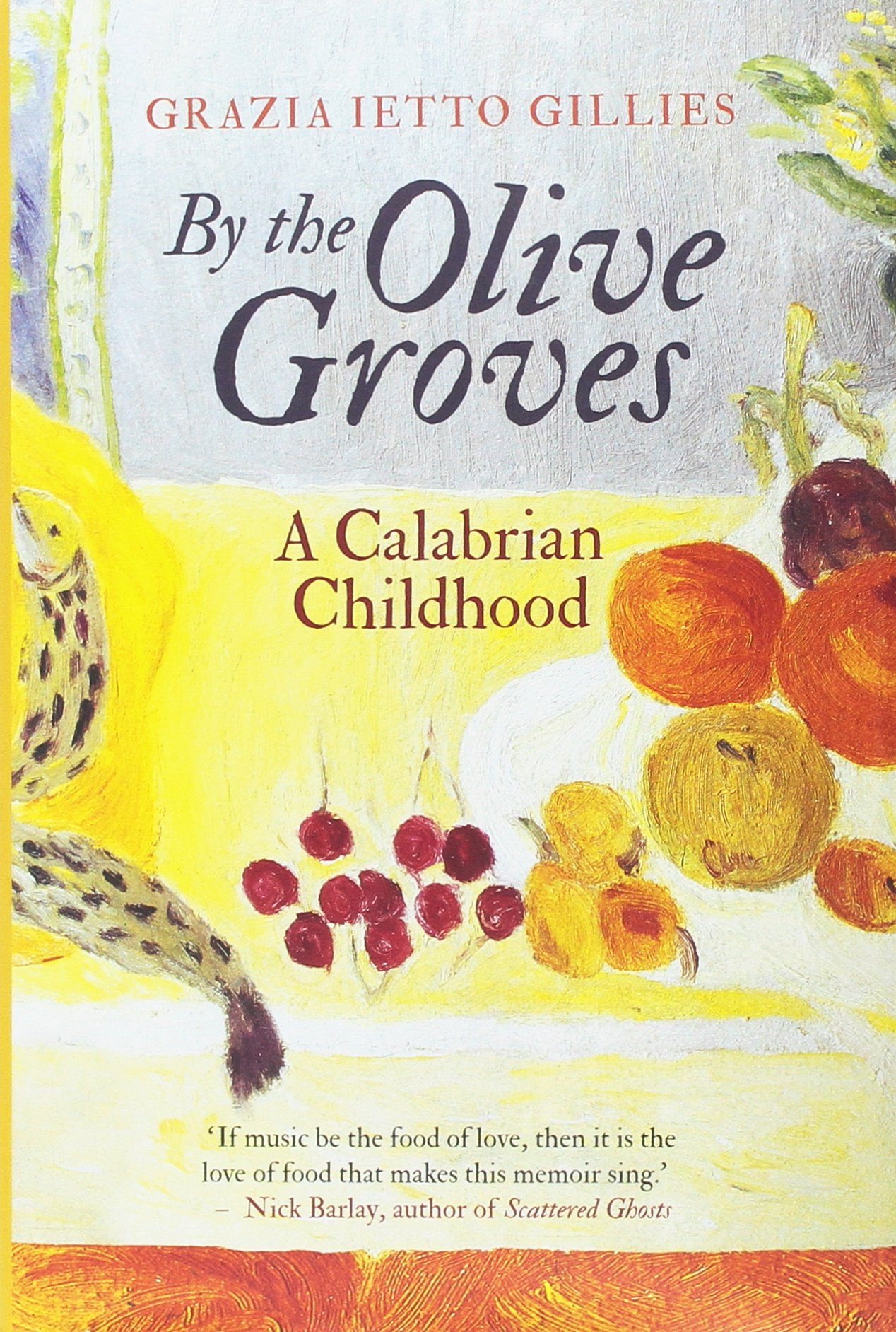 By the Olive Groves: A Calabrian Childhood