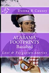 ALABAMA FOOTPRINTS Banished: Lost & Forgotten Stories Kindle Edition