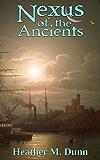 Nexus of the Ancients (Serriya Book 1)