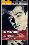 La Missione: Una storia vera