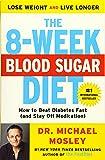 The 8-Week Blood Sugar Diet: How to Beat Diabetes
