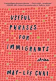 Useful Phrases for Immigrants: Stories (Bakwin Award)