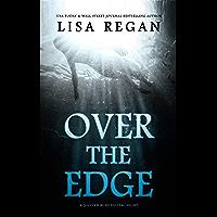 Over The Edge: A P.I. Jocelyn Rush Digital Short
