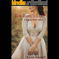 The Earl's Lust: A Regency Erotic Novel