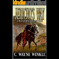 Jericho's Way: A Western Adventure