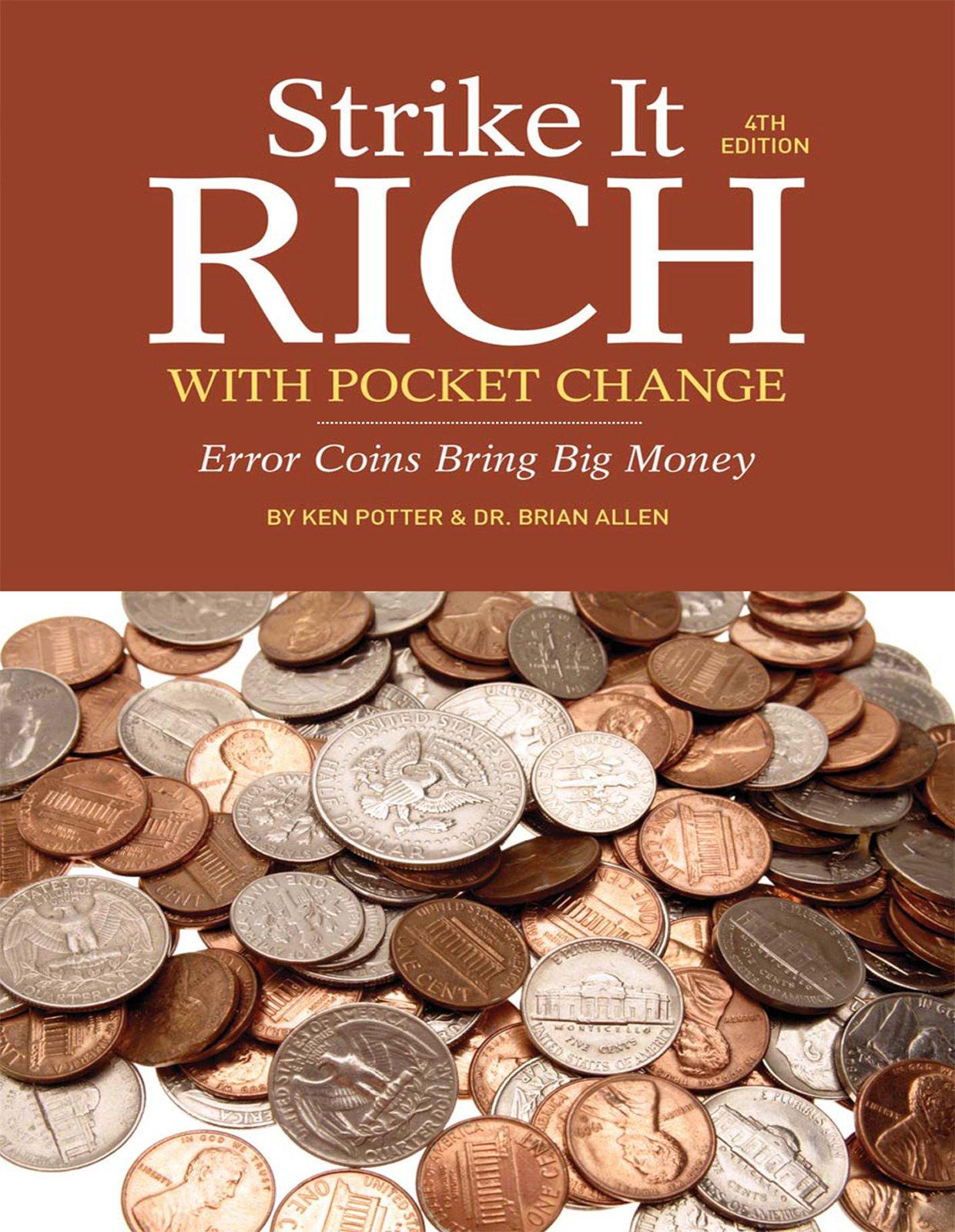 Strike It Rich with Pocket Change: Error Coins Bring Big Money PDF