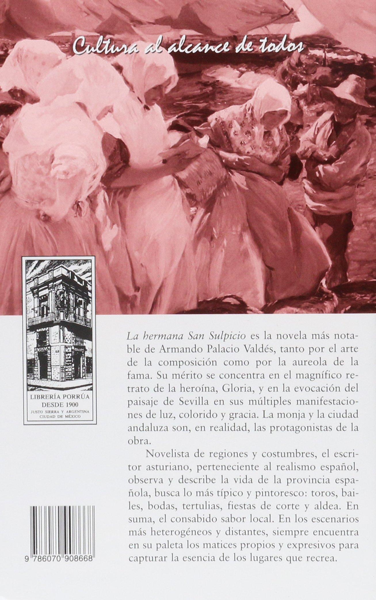 # 213. LA HERMANA SAN SULPICIO: ARMANDO PALACIO VALDES: 9786070908668: Amazon.com: Books