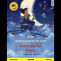 Mijn allermooiste droom – Il mio più bel sogno (Nederlands – Italiaans): Tweetalig kinderboek, met luisterboek (Sefa…