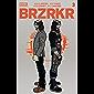 BRZRKR #3