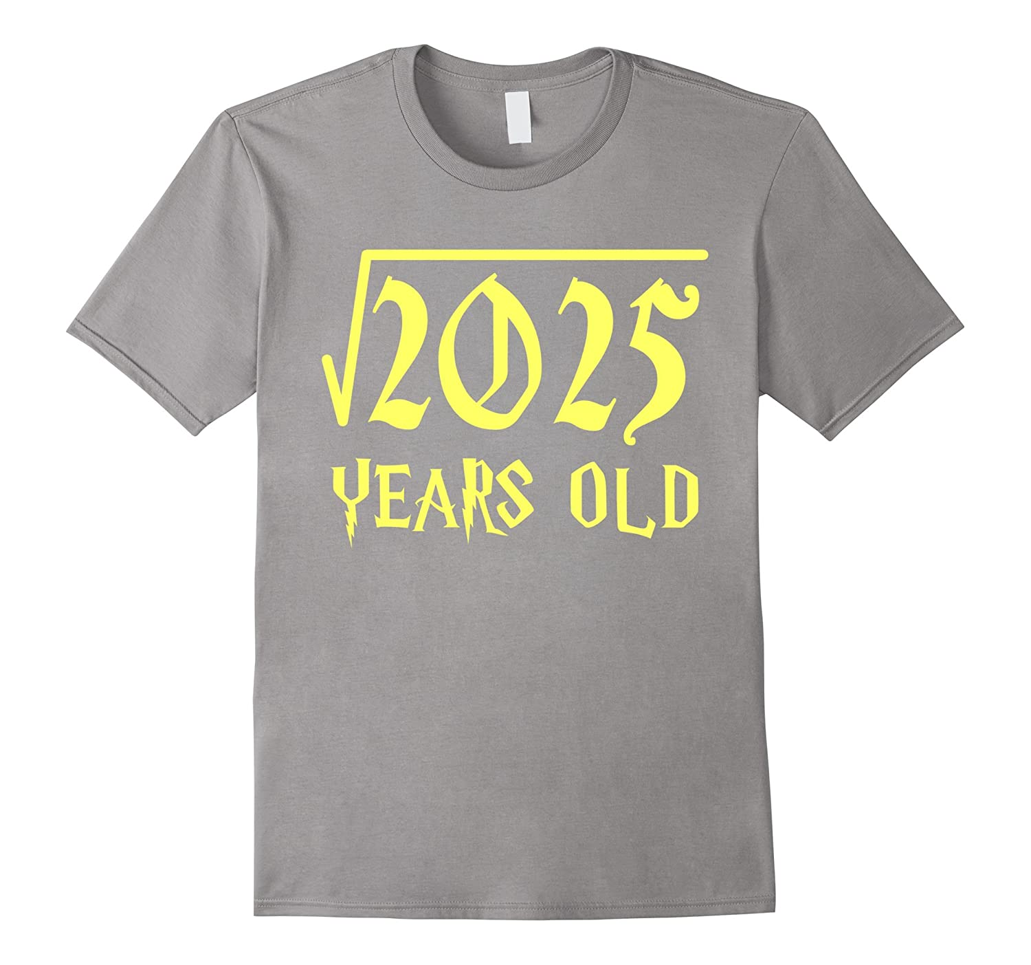 Square Root Of 2025 45 Years Old 45th Birthday T Shirt CL