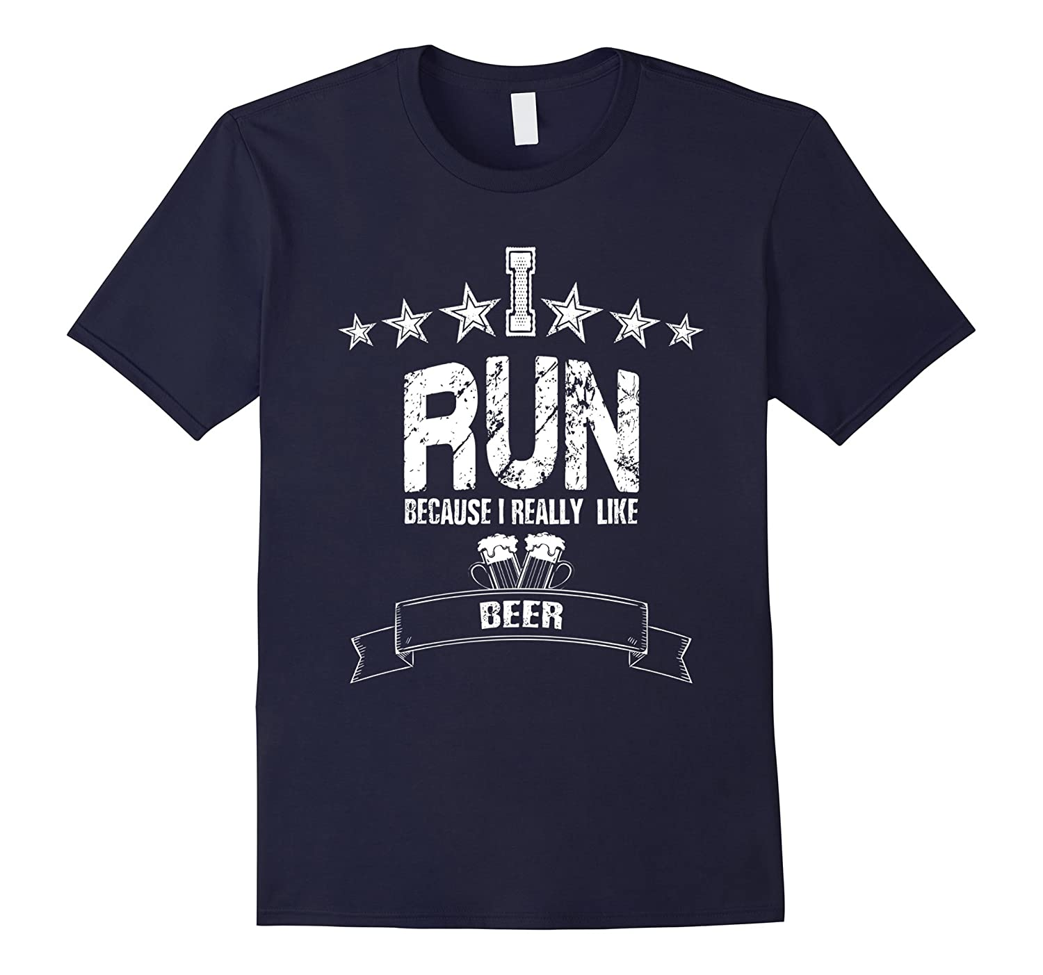 I Run Because I Really Like Beer - Funny Running T-Shirt-TD