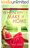 When You Make It Home (English Edition)