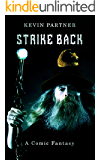 Strike Back: A Comic Fantasy: Book 2 of the Strike Trilogy (The Tworld Series)
