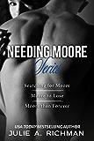 Needing Moore Series Boxed Set