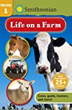 Smithsonian Reader Pre-Level 1: Life on a Farm (Smithsonian Leveled Readers)