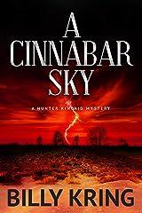 A Cinnabar Sky: A Hunter Kincaid Mystery (Hunter Kincaid Series) Kindle Edition