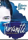 Timantti: Descubre la verdad (Spanish Edition)