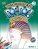 Greatest Dot-to-Dot Book in the World (Book 3) - Summer Travel - Relaxing Puzzles
