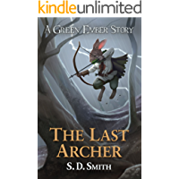 The Last Archer (Green Ember Archer Book 1)