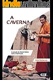 A caverna na neve: A jornada de Tenzin Palmo rumo à iluminação