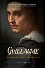 Guillaume (The Triptych Chronicle Book 2) Kindle Edition