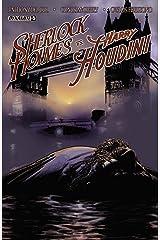 Sherlock Holmes vs. Harry Houdini #5 (of 5): Digital Exclusive Edition Kindle Edition