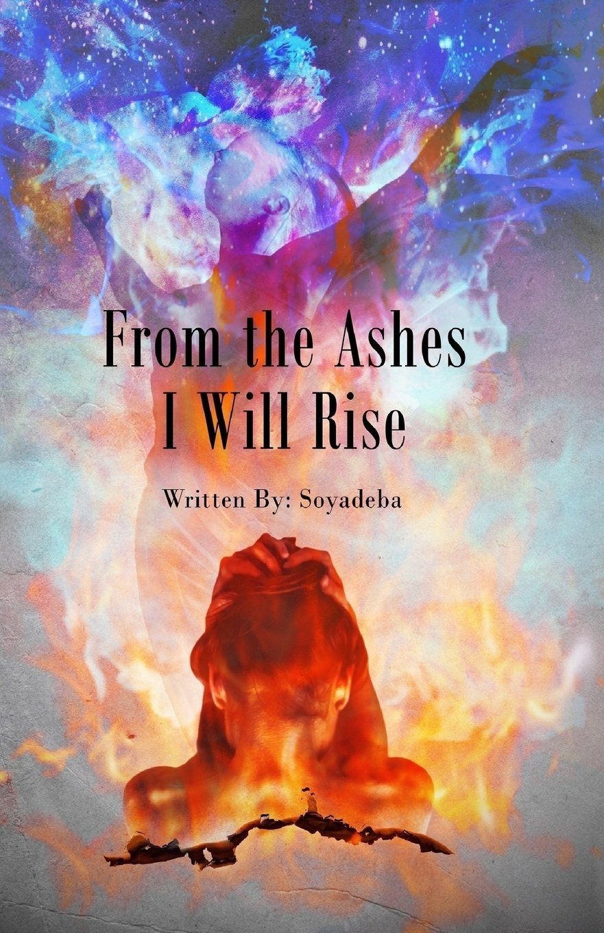 To Rise From The Ashes