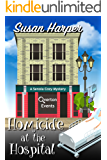 Homicide at the Hospital (Senoia Cozy Mystery Book 8)