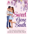 Sweet Gone South (Love Gone South Book 1)